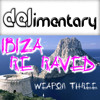 DELimentary 'Ibiza Re-Raved Weapon 3' FREE DOWNLOAD