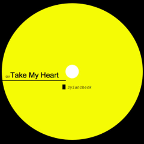 dylan check - Take My Heart [0477AS]