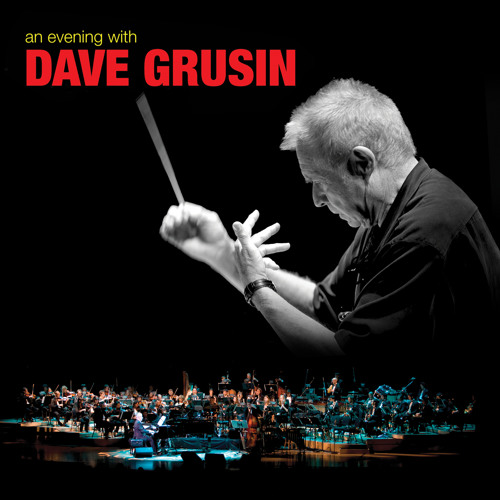 An Evening With Dave Grusin | Dave Grusin