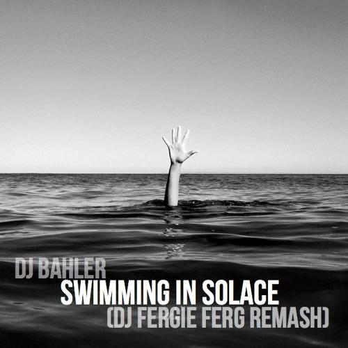 Swimming in Solace [KiD CuDi + Blink 182 + Bob Marley + Passion Pit] - Dj Fergie Ferg