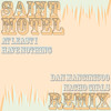 SAINT MOTEL - At Least I Have Nothing (Dan Mancini500 Nacho Girls REMIX)