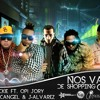 Nos Vamos De Shoping (Official Remix) [Ft. Various Artists]