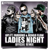 Ladies Night (Official Remix) [Ft. Farruko Y Nengo]