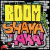 Douster - Boom Shaka Laka