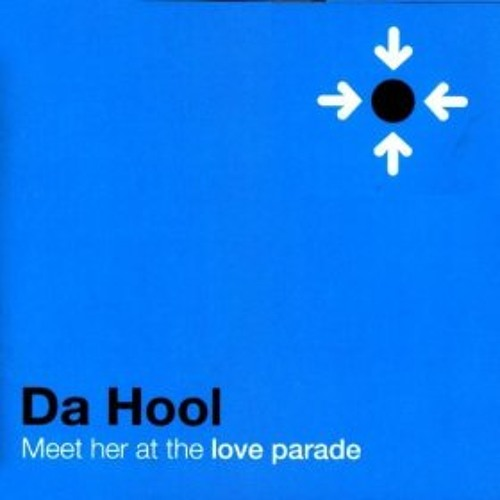 Da Hool - Meet Her At The Love Parade - Pierce Rooney Re-Rubber