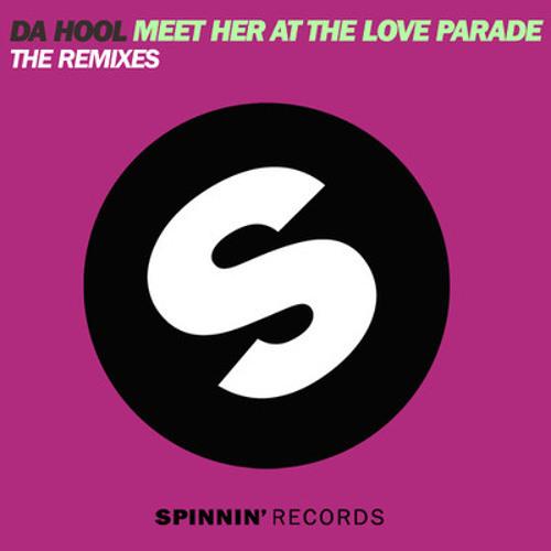Da Hool - Meet her at the Loveparade (DJ Silence remix ) FREE ! see descripton