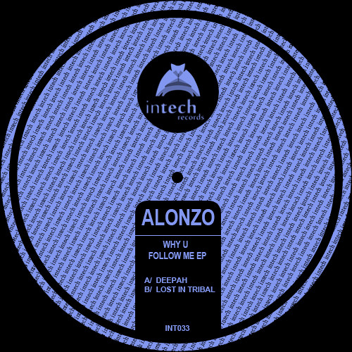 INT033-Alonzo-Lost in Tribal(Original Mix)Out Now @ Exclusive Beatport,Check Support And Video!!!