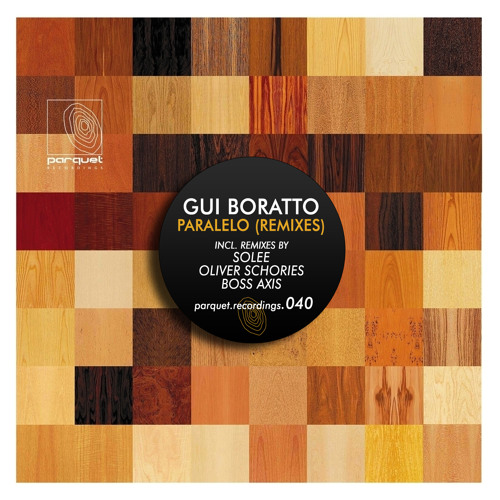 gui boratto - paralelo (solee remix - cut) / parquet recordings