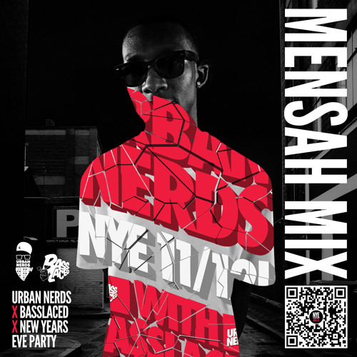 Mensah exclusive mix for Urban Nerds X BassLaced NYE 2011