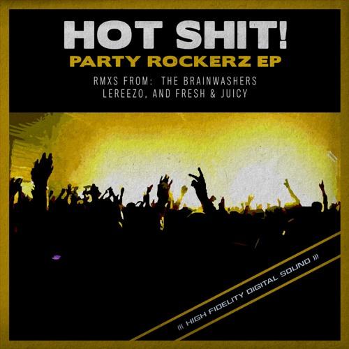 LeReezo | Hot Shit - Party Rockerz (LeReezo remix) OUT NOW!!!