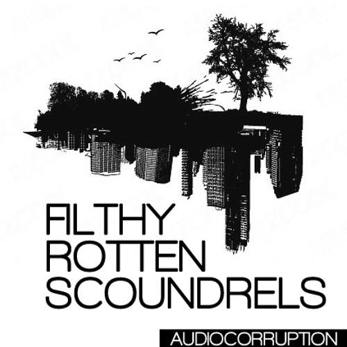 Filthy Rotten Scoundrels
