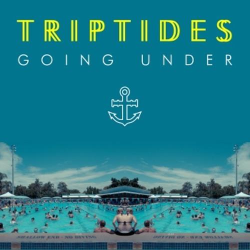 Triptides - Going Under