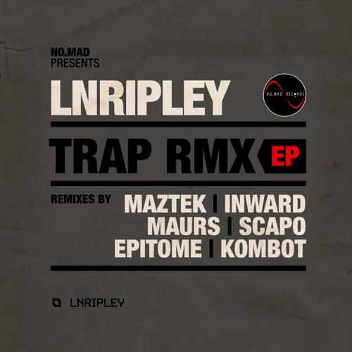 LNRipley - Trap (Kombot RMX) Master
