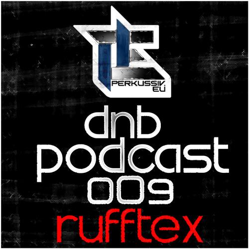 [PERK-DNB-PODCAST009] Rufftex