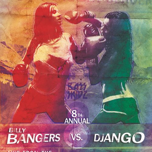 Billy Bangers Vs Django - BoxingDay Bender - 2011