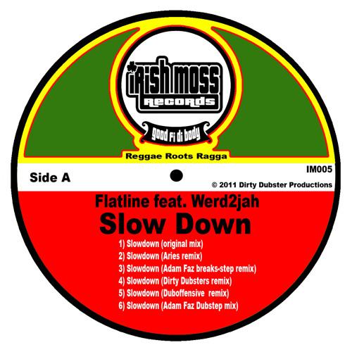 IM005-2 - Flatline feat. Werd2jaH SlowDown (Aries Remix)