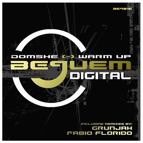 Domshe - Warm Up (Grunjah ReMix) - Bequem Digital - 23.12.2011