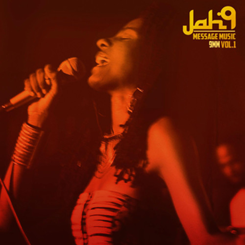 Jah9 - 9MM Message Music Vol.1