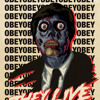 Do Not Obey...THEY Live! (Ver. 0)