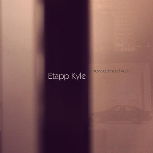 NewTechnoID Podcast 007 by Etapp Kyle