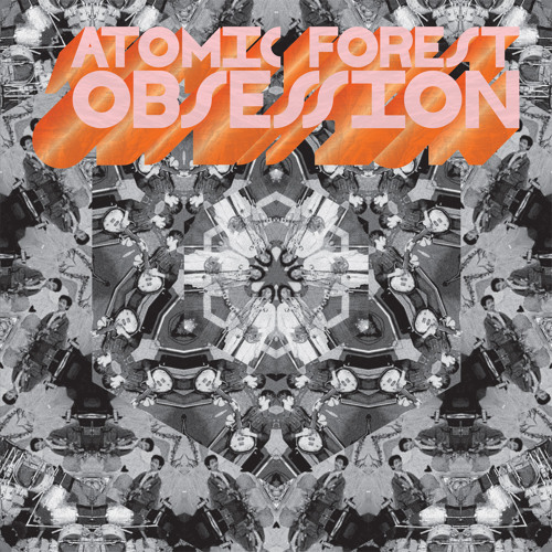 Atomic Forest - Obsession  77