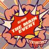 Featurecast - The Main Event! Promo Mix