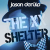 The XX Derulo - Shelter Say