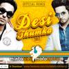 Nouman Khalid feat OCL - Desi Thumka (Mixtabishi & Mofolactic Remix)