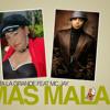 Fefita La grande ft. MC Jay- Mas Mala