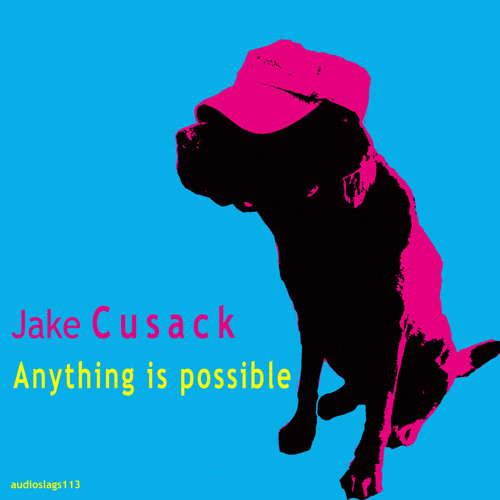 Jake Cusack - Anything is Possible