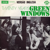 Green Windows - Twenty Years (73)