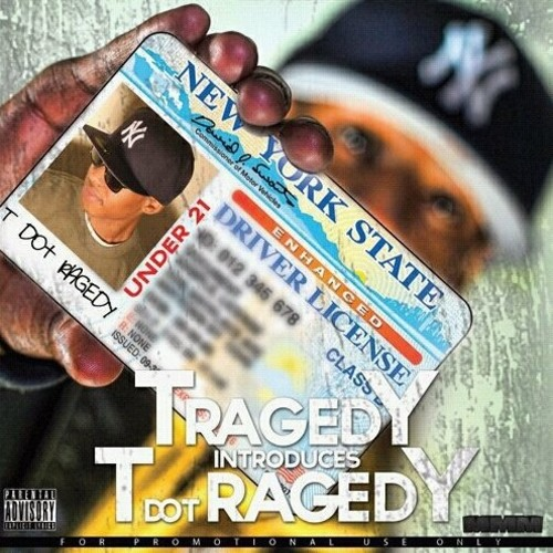 Tragedy - T dot Ragedy Story (Prod. Esco Luciano)