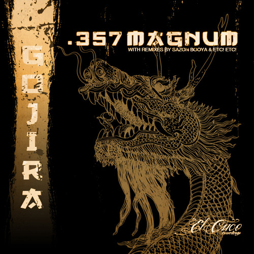 .357 Magnum - GOJIRA - ECR005 - Teaser Mix [OUT 12-23-11]