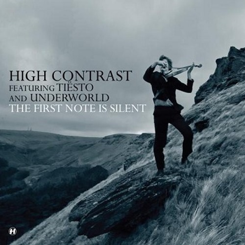 High Contrast ft. Underworld & Tiesto - The First Note Is Silent (Tiesto Remix)