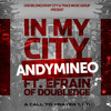 """""""In My City"""" by Andy Mineo"""