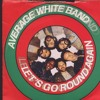 Average White Band - Let's Go Around Again (Mutran's Mix)
