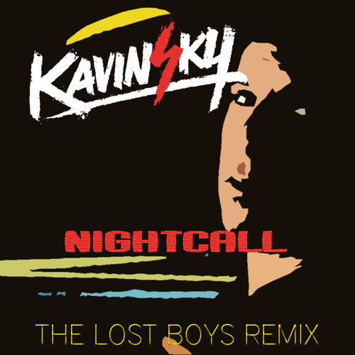 Kavinsky - Nightcall (The Lost Boys Remix)