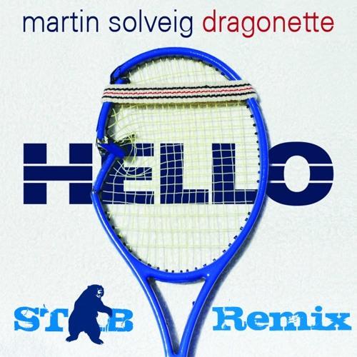 Hello - Martin Solveig(STAB Remix)