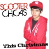Rocking Around The Christmas Tree Cover - This Christmas by Scooter Chicas