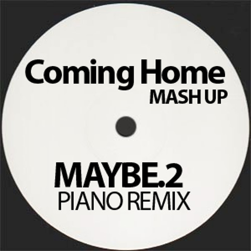 Diddy-Dirty Money - Coming Home (Maybe2 Remix)