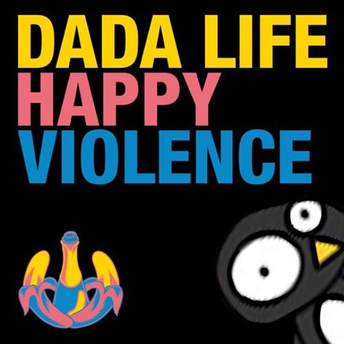 Dada Life - Happy Violence (Auterra Remix)