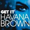 HAVANA BROWN -