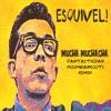 Esquivel - Mucha Muchacha (fantasticdan remix)