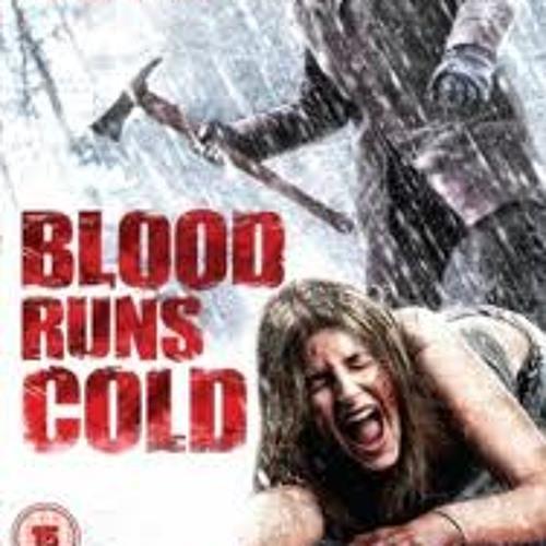 Blood Runs Cold (CT K-oth Ft Nick White)=+FREE DOWNLOAD+=