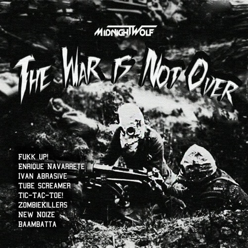 Midnight Wolf - The War Is Not Over (Ivan Abrasive Remix) - [Free D/L]