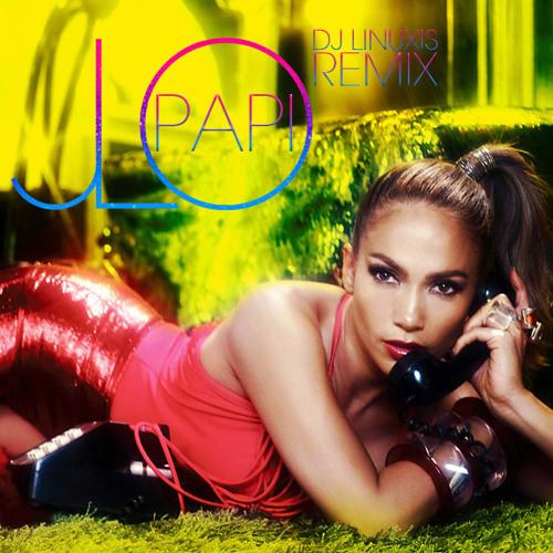 Papi (DJ Linuxis Remix) Video Version