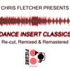 Dance Insert Classics 1976 - 2003: Re-cut, Remixed & Remastered