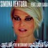 Simona Ventura Feat. Lady Gaga - Sdi Le Leiba (The Mi Chiamo Lady Gaga Remix 2.0)