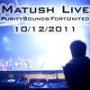 Matush live @ PuritySounds : Fort United, Warszawa, PL : 10.12.11