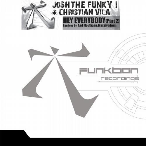 OUT NOW: Hey Everybody Remixes Pt. 2 (Aad Mouthaan Remix - Funktion Recordings)